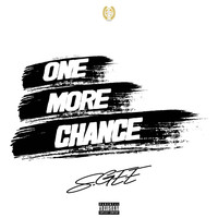 S.Gee - One More Chance (Explicit)