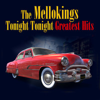 Mellokings - Tonight Tonight: Greatest Hits