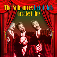 Silhouettes - Get A Job: Greatest Hits