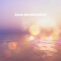 Relaxation And Meditation, Relaxing Spa Music and Peaceful Music - Asian Zen Meditation