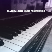 Lullaby Babies, Lullabyes and Smart Baby Lullaby - Classical Sleep Music for Studying