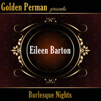Eileen Barton - Burlesque Nights