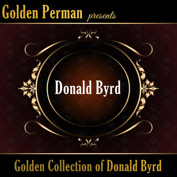 Donald Byrd - Golden Collection of Donald Byrd