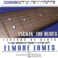 Elmore James - Pickin' The Blues: Greatest Hits Of Elmore James
