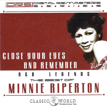 Minnie Riperton - Close Your Eyes And Remember: The Best Of