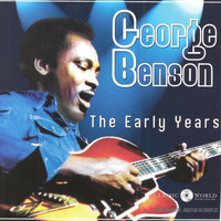 George Benson - The Early Years