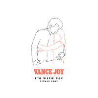 Vance Joy - I'm With You (Single Edit)
