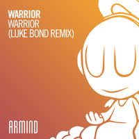 Warrior - Warrior (Luke Bond Remix)