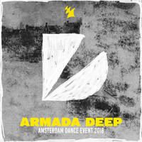 Various Artists - Armada Deep - Amsterdam Dance Event 2018
