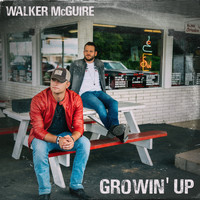 Walker McGuire - Growin' Up
