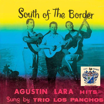 Trio Los Panchos - South of the Border