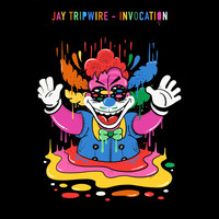 Jay Tripwire - Invocation