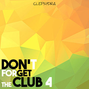 Various Artists - Don't Forget the Club 4
