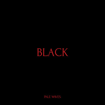 Pale Waves - Black