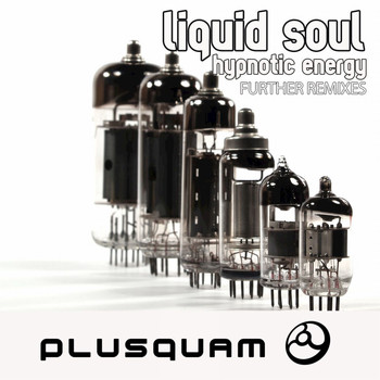 Liquid Soul - Hypnotic Energy Further (Remixes)