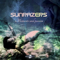 Sunrazers - Moments and Passion