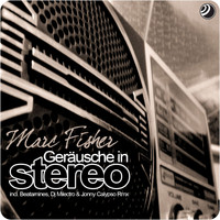 Marc Fisher - Geräusche in Stereo