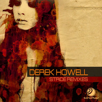 Derek Howell - Stride (Remixes)