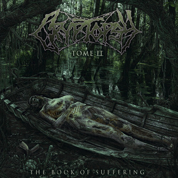 Cryptopsy - The Book of Suffering - Tome II