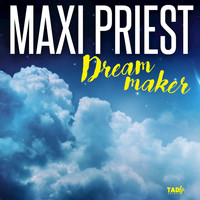 Maxi Priest - Dream Maker