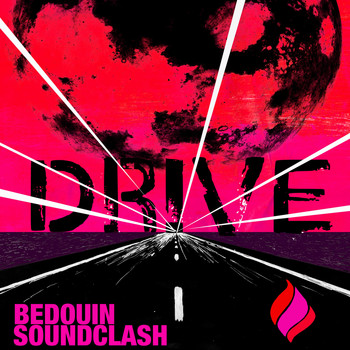 Bedouin Soundclash - Drive