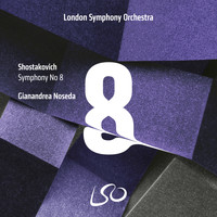 London Symphony Orchestra and Gianandrea Noseda - Shostakovich: Symphony No. 8
