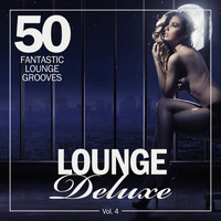 Various Artists - Lounge Deluxe, Vol. 4 (50 Fantastic Lounge Grooves)