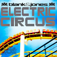 Blank & Jones - Electric Circus