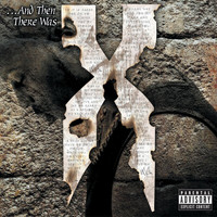DMX - ...And Then There Was X (Explicit)