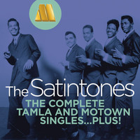 The Satintones - The Complete Tamla And Motown Singles...Plus!