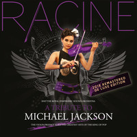 Racine - A Tribute to Michael Jackson (2018 Remastered Deluxe Edition)