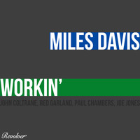 Miles Davis - Workin' And The Musings Of Miles