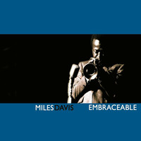 Miles Davis - Embraceable
