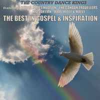The Country Dance Kings - The Best in Gospel & Inspiration