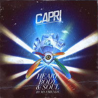 Capri - Heart, Body & Soul By My Friends