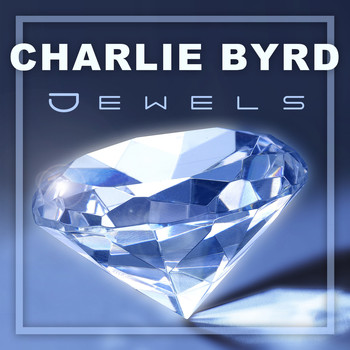Charlie Byrd - Jewels