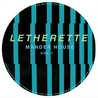 Letherette - Mander House, Vol. 1