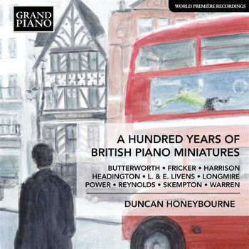 Duncan Honeybourne - A Hundred Years of British Piano Miniatures