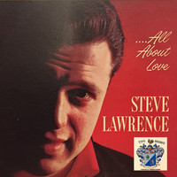 Steve Lawrence - All About Love