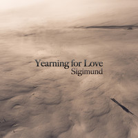 Sigimund - Yearning for Love