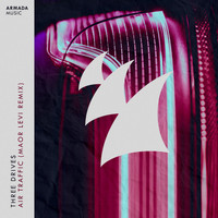 Three Drives - Air Traffic (Maor Levi Remix)