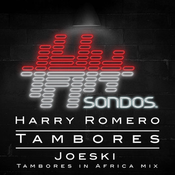Harry Romero - Tambores (Joeski Tambores In Africa Mix)
