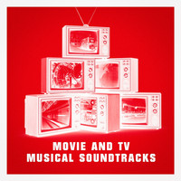 Soundtrack, Best Movie Soundtracks, Original Motion Picture Soundtrack - Movie and Tv Musical Soundtracks