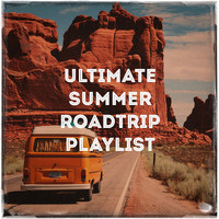 Absolute Smash Hits - Ultimate Summer Roadtrip Playlist