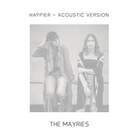 The Mayries - Happier (Acoustic Version)