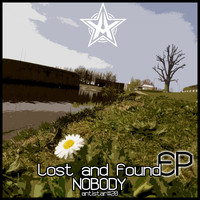 NOBODY - Lost and Found
