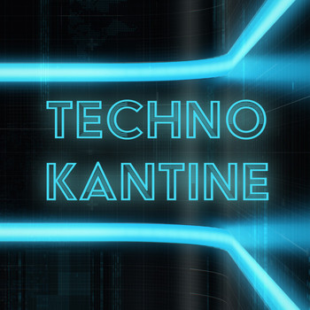 Various Artists - Techno Kantine