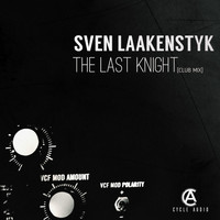 Sven Laakenstyk - The Last Knight (Club Mix)