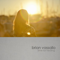 Brian Vassallo - Time For Healing