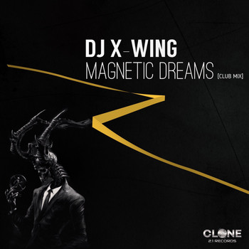 DJ X-Wing - Magnetic Dreams (Club Mix)
